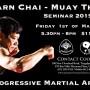 Ajarn Chai Muay Thai Seminar 2019