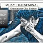 Grandmaster Chai Sirisute Muay Thai Seminar 2020